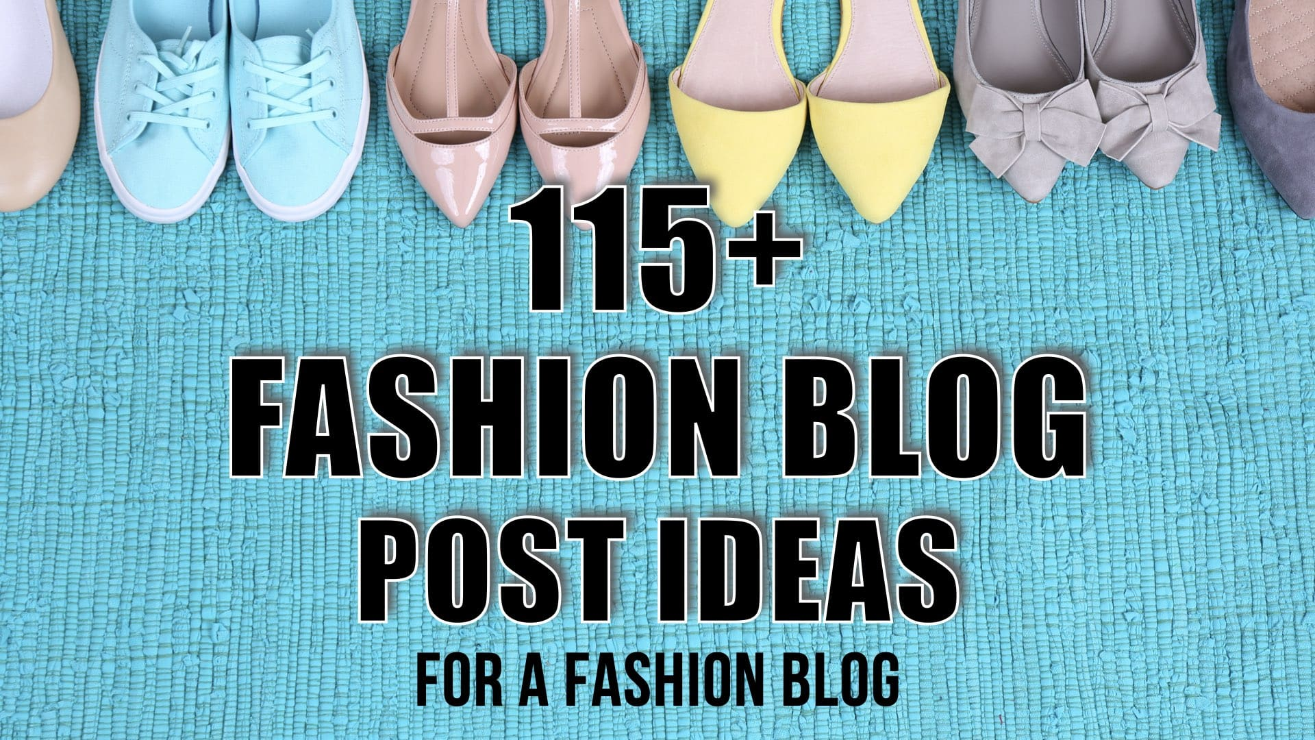 Writer's block? No worries, check out this fresh list of fashion blog post ideas that'll drive massive traffic to your blog. You'll NEVER run out of topic ideas again.