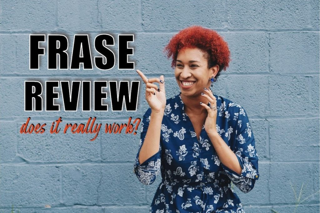 Full time fashion blogger and content creator shares her thoughts on Frase.io in this Frase review. Does it really work? How much is Frase?