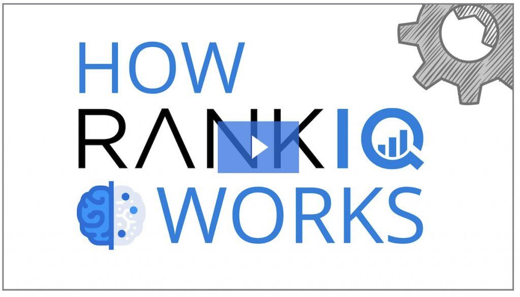 How does RankIQ work?