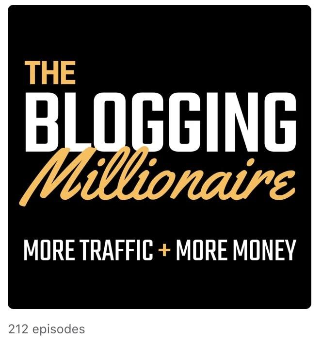 The Blogging Millionsire Podcast - More traffic + More money